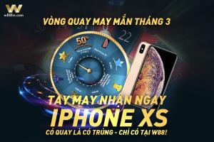 Vòng quay may mắn tháng 3 – Tay may nhận ngay iPhone XS