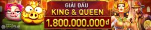 GIẢI ĐẤU KING & QUEEN