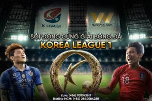 Read more about the article SÔI ĐỘNG CÙNG GIẢI BÓNG ĐÁ KOREA LEAGUE 1