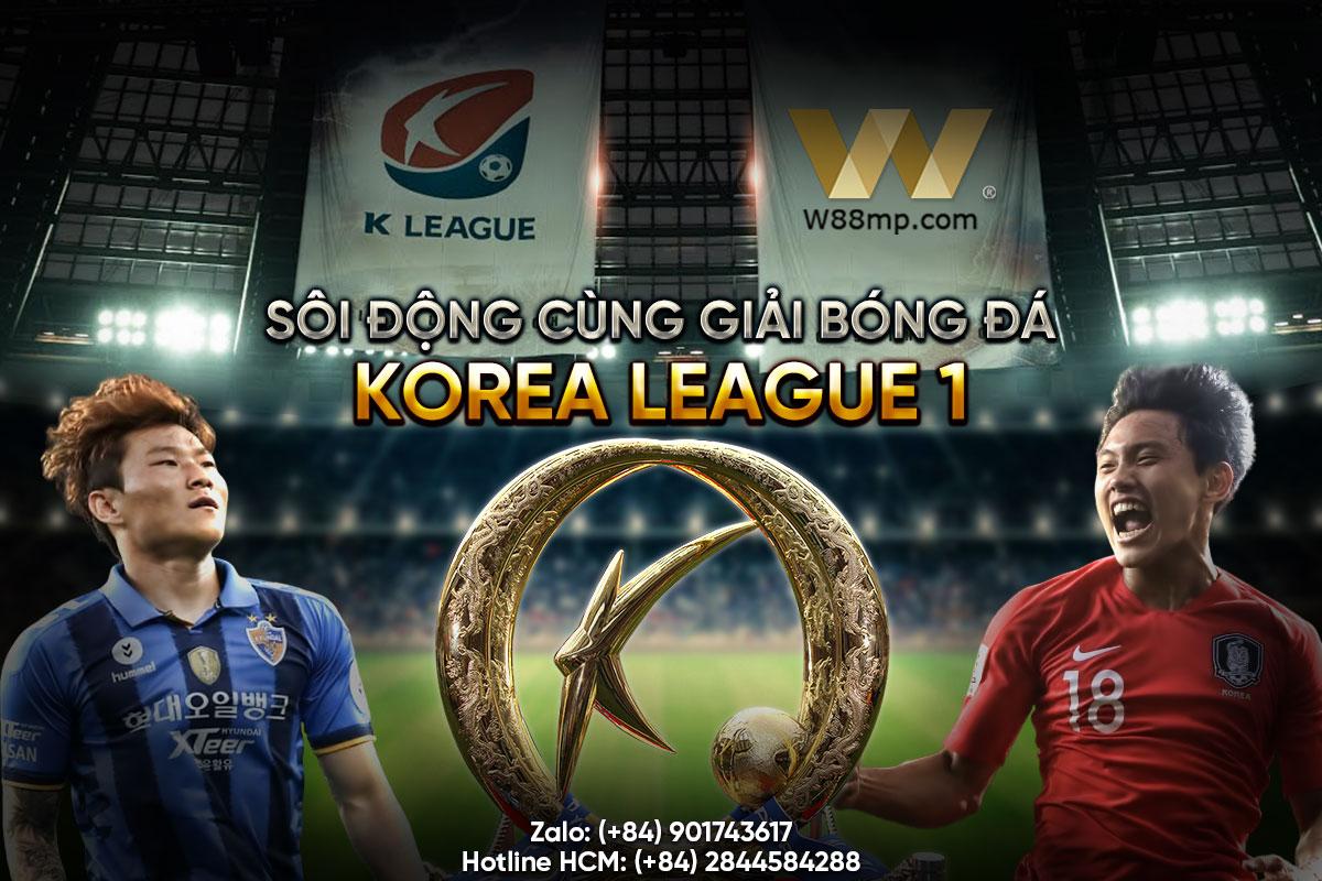 SÔI ĐỘNG CÙNG GIẢI BÓNG ĐÁ KOREA LEAGUE 1