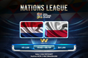 [W88 MINIGAME] NATIONS LEAGUE | HÀ LAN – BA LAN