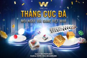 THẮNG CỰC ĐÃ MỖI NGÀY CÙNG GAME VIỆT W88