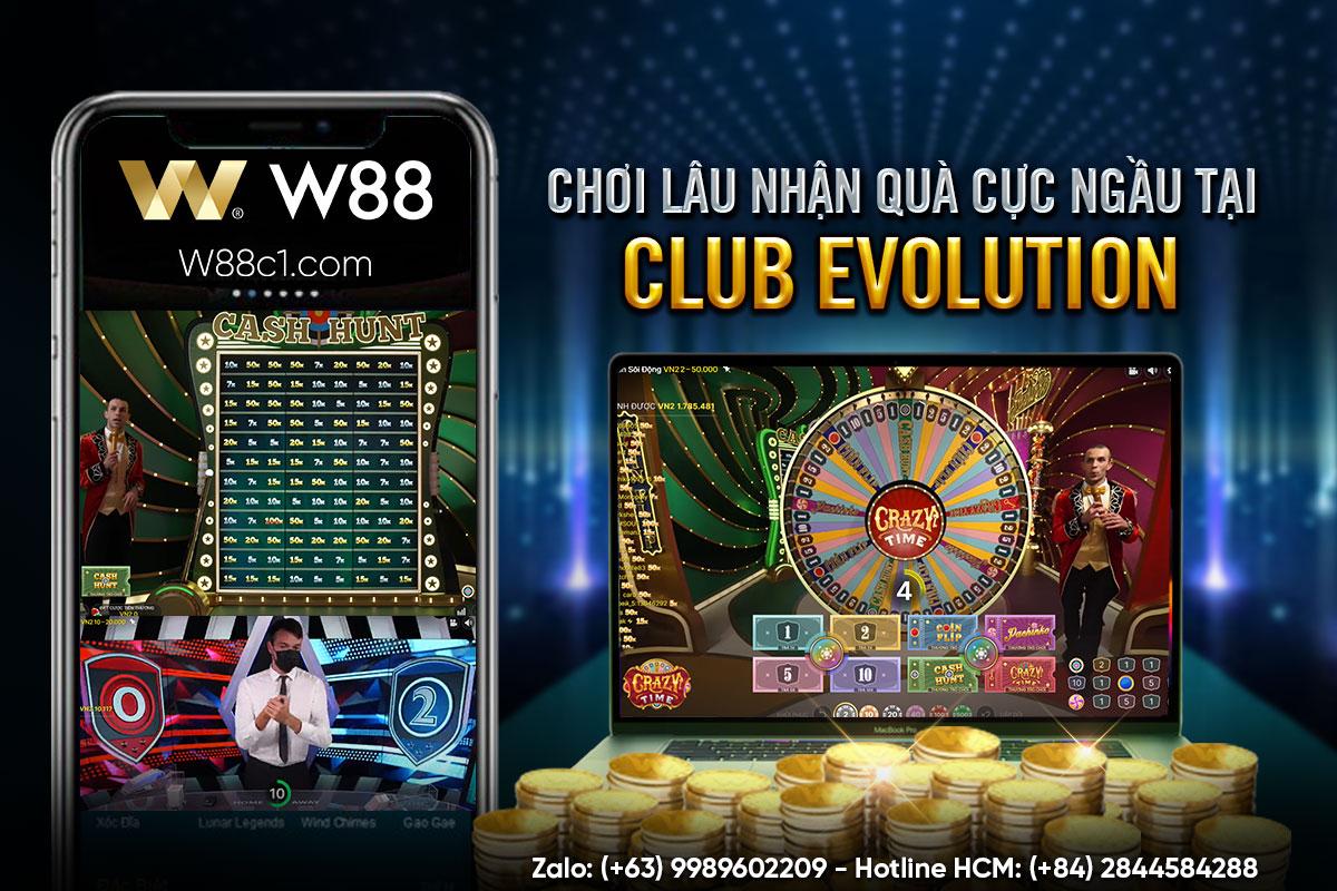 CHƠI LÂU NHẬN QUÀ CỰC NGẦU TẠI CASINO CLUB EVOLUTION