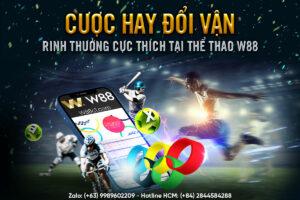 Read more about the article CƯỢC HAY ĐỔI VẬN –RINH THƯỞNG CỰC THÍCH TẠI THỂ THAO W88