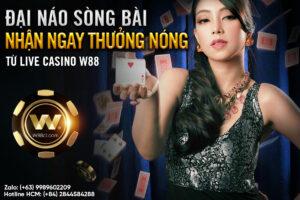 Read more about the article ĐẠI NÁO SÒNG BÀI – NHẬN NGAY THƯỞNG NÓNG TỪ LIVE CASINO W88