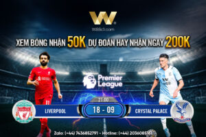 Read more about the article [W88 – MINIGAME] LIVERPOOL – CRYSTAL PALACE | NGOẠI HẠNG ANH | DUY TRÌ MẠCH BẤT BẠI