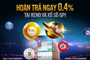 Read more about the article HOÀN TRẢ NGAY 0.4% TẠI KENO & XỔ SỐ GPI